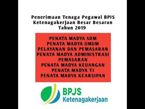 Penerimaan Tenaga Pegawai BPJS Ketenagakerjaan Besar Besaran Tahun 2019 - Lowongan Kerja Informasi
