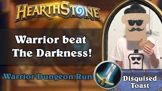 Disquised Toast Dungeon Run - Warrior beat The Darkness!