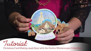 Christmas Card Making made Easy with the Festive Winterscapes Collection