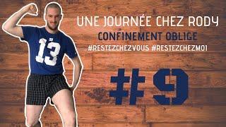 UNE JOURNÉE DANS LA VIE DE RODY - Confinement oblige #restezchezmoi