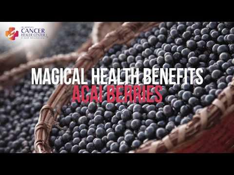 Magical Health Benefits of Acai Berries - Cancer Healer Center