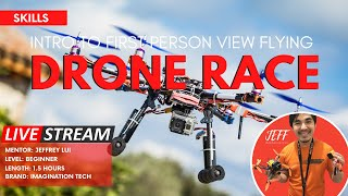 DRONE RACE: Intro to First Person View Flying!