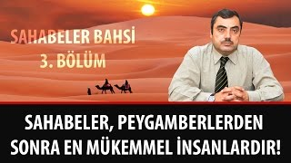 Mustafa KARAMAN - Sahabeler, Peygamberlerden Sonra En Mükemmel İnsanlardır!