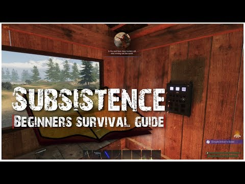 Subsistence: Beginners Survival Guide