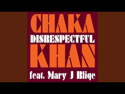 Disrespectful (feat. Mary J. Blige)