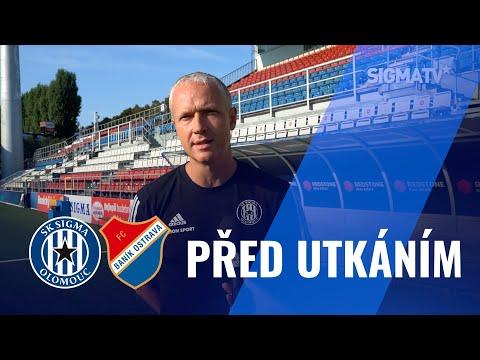 Před utkáním s týmem FC Baník Ostrava