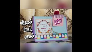 DIY Good Luck Card: for exam, new job, coworker, interview, surgery  (latest tutorial)