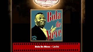 Bola De Nieve – Lacho (Perlas Cubanas)