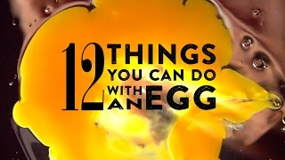 12 Things you can do with an Egg