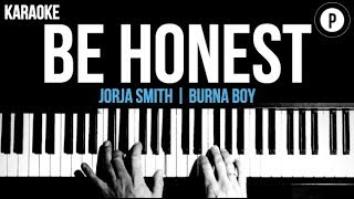 Jorja Smith   Be Honest Ft. Burna Boy Karaoke Piano Acoustic Cover Instrumental Lyrics