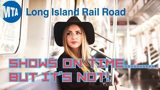LONG ISLAND RAILROAD LIRR TRAIN CLOSE TO SCHEDULE BUT RARELY ON TIME EVEN THOUGH THEY CLAIM IT TO BE