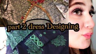 Dress Designing Part 2 - Elegant ,Simple And Stylish Designs !!!