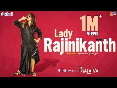 Lady Rajini Kanth || Dhethadi (видео)