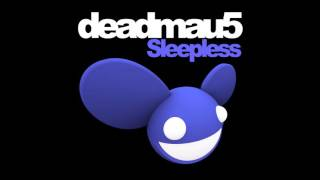 deadmau5 - Sleepless (Extended Edit)