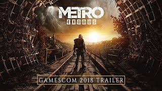 Metro Exodus - gamescom 2018 Trailer [RU]