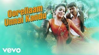 Nannbenda - Oorellaam Unnai Kandu Video | Udhayanidhi Stalin, Nayanthara