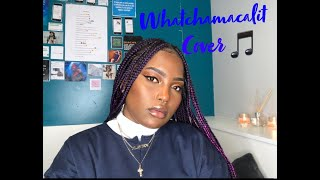 Ella Mai - Whatchamacalit ft Chris Brown Cover 🎵