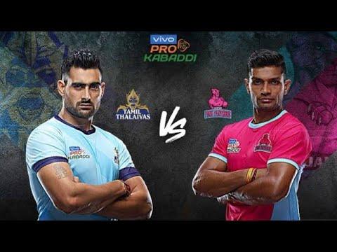 PRO KABADDI LEAGUE 2019 / TAMIL THALAIVAS VS JAIPUR PINK PANTHER