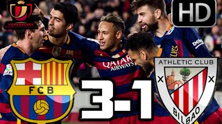 Barcelona 3-1 Athletic Club| RESUMEN Y GOLES HD| COPA DEL REY| 27-01-16