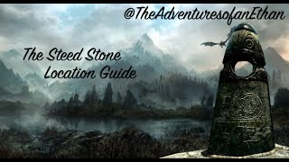 Skyrim - 'The Steed Stone' - Location Guide