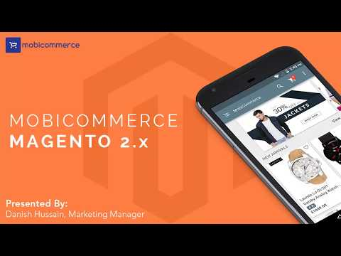 Learn To Build Android & IOS Apps On Magento 2 Platform With Mobicommerce Mp3
