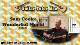 Wonderful World - Sam Cooke - Acoustic Guitar Lesson (ft. my son Jason on Lead etc.) (easy)