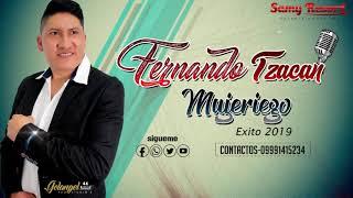 FERNANDO TZACAN / MUJERIEGO / ((( AUDIO OFICIAL ))) 2019