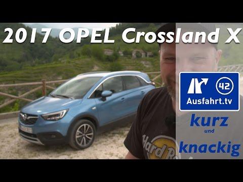 2017 Opel Crossland X - Ausfahrt.tv Kurz und Knackig