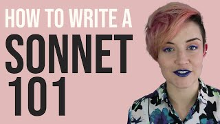 Sonnets 101 | How to Write a Poem Ep. 2