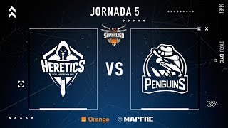 Team Heretics VS PENGUINS | Jornada 5 | Temporada 2018-2019
