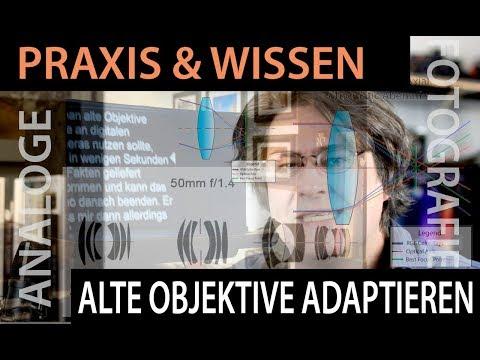 📷  Analoge Fotografie: Alte Objektive an modernen Kameras - Der ultimative Guide