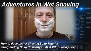 How to Face Lather Shaving Soap Tutorial