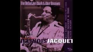 Illinois Jacquet Jacquets Street   Rock a bye Basie