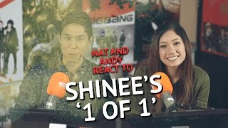 Nat & Andy react to Shinee