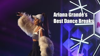 Ariana Grande's Best Dance Breaks