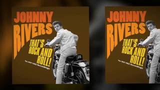 "JOHNNY RIVERS- "" DON'T GO LOVIN' """