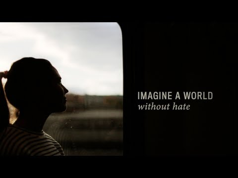 Imagine a World Without Hate (Stell dir eine Welt ohne Hass vor) – Offizielles Video
