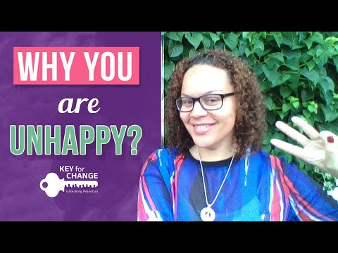 Why you are unhappy