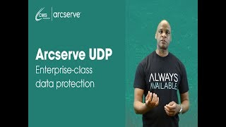 Arcserve UDP - Enterprise-class data protection without the enterprise price tag