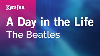 Karaoke A Day in the Life - The Beatles *