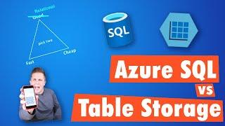 Azure SQL vs Azure Table Storage