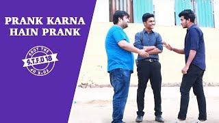 Prank Karna Hain Prank - Hilarious Reactions - STFU18 (Pranks In India)
