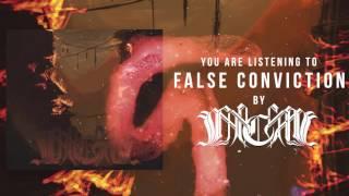 INCARCERATE - FALSE CONVICTION