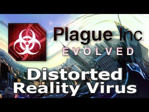 Plague Inc: Custom Scenarios - Distorted Reality Virus
