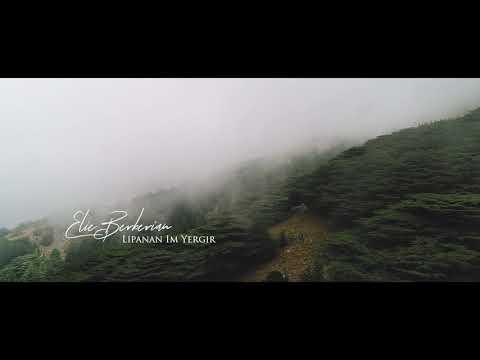 Էլլի Բերբերյան - Լիաբանան իմ երկիր