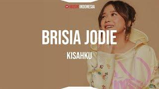 Brisia Jodie   Kisahku (Lyrics)