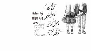 [Vietsub - Kara] Vài Lần Đón Đưa (Cover) - Soobin Hoàng Sơn Ft. Touliver