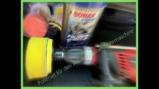 Test | Polierset für den Akkuschrauber/Bohrmaschine