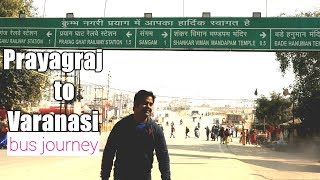 Prayagraj to Varanasi road trip via Gopiganj  Allahabad city view   Allahabad tour vlog