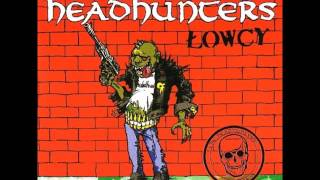 The Headhunters   Łowcy [Full Album] 2005